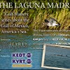 The Laguna Madre -10 part Series on KEDT FM